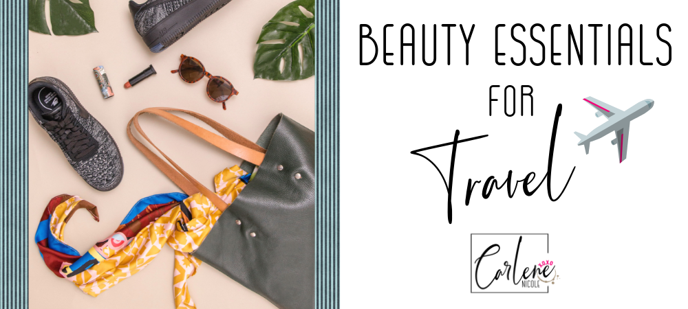 travel beauty items, must have items