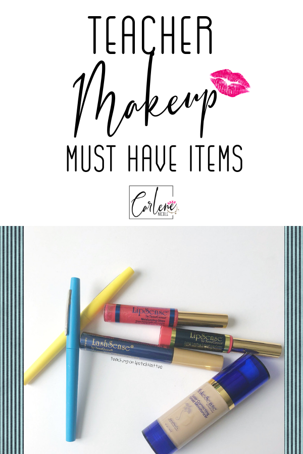 Teacher makeup must have items, flair pens, gloss, mascara