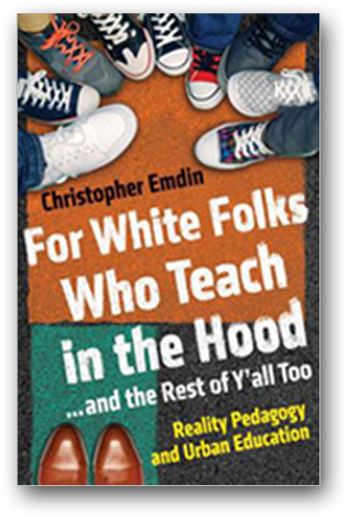 chris emdin, pedagogy, letting students teach