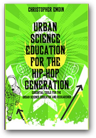 Chris Emdin, Hip Hop, Science education