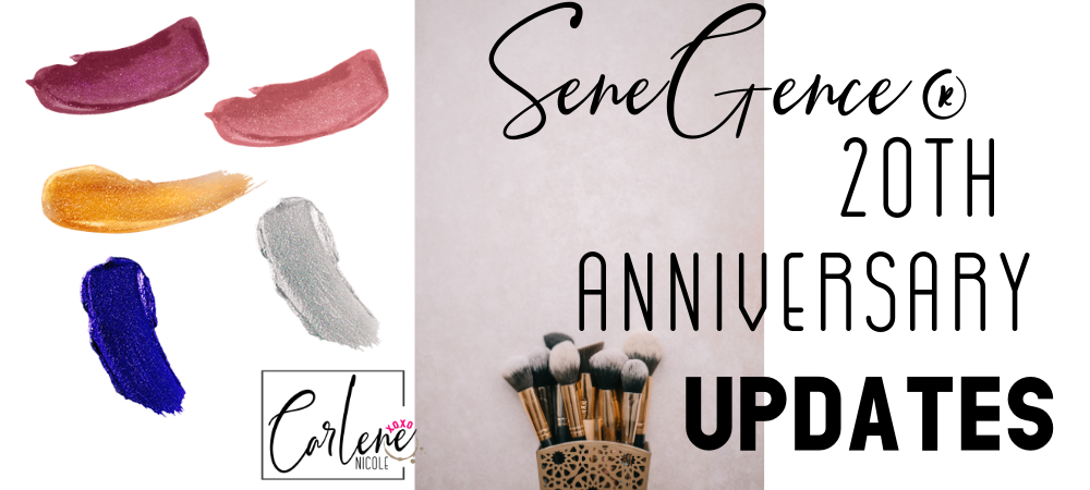 SeneGence 20th Anniversary Updates!