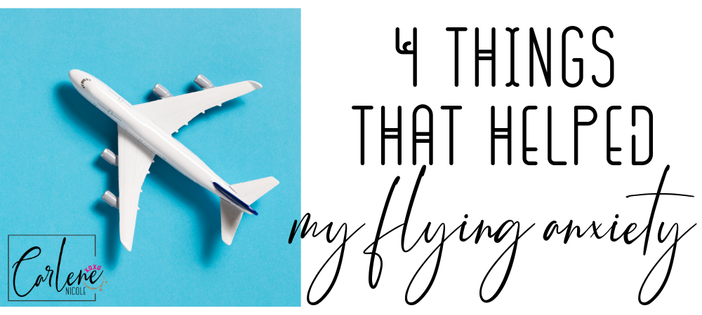 4 Things That Helped My Flying Anxiety