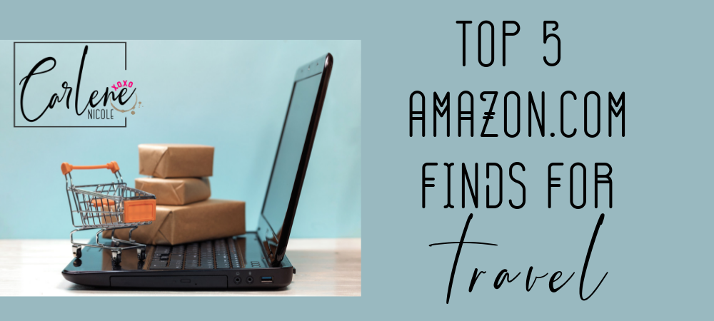 Top 5 Amazon Finds for Travel Items