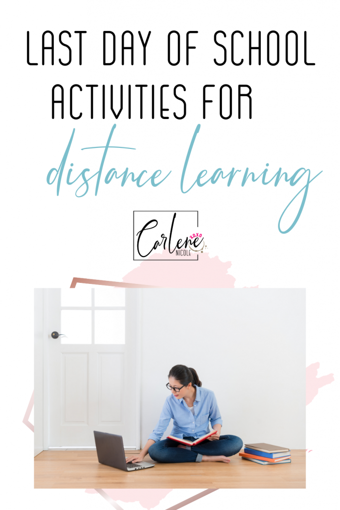 online learning, distance teaching, last day of school